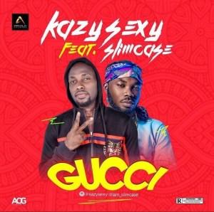 Kazy Sexy - Gucci ft. Slimcase